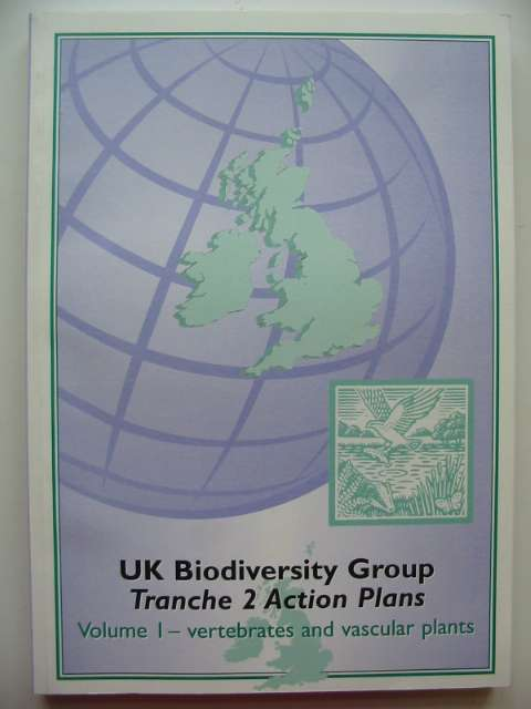 Photo of UK BIODIVERSITY GROUP TRANCHE 2 ACTION PLANS VOLUME I - VERTEBRATES AND VASCULAR PLANTS published by English Nature (STOCK CODE: 817612)  for sale by Stella & Rose's Books