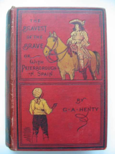 Photo of THE BRAVEST OF THE BRAVE written by Henty, G.A. illustrated by Paget, H.M. published by Blackie & Son Ltd. (STOCK CODE: 818039)  for sale by Stella & Rose's Books