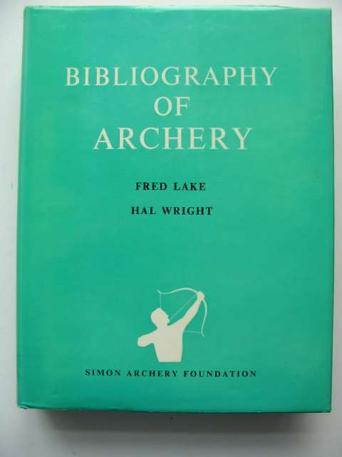 Photo of A BIBLOGRAPHY OF ARCHERY- Stock Number: 818696
