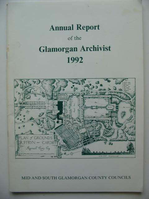 Photo of ANNUAL REPORT OF THE GLAMORGAN ARCHIVIST 1992 published by Mid And South Glamorgan County Councils (STOCK CODE: 819701)  for sale by Stella & Rose's Books