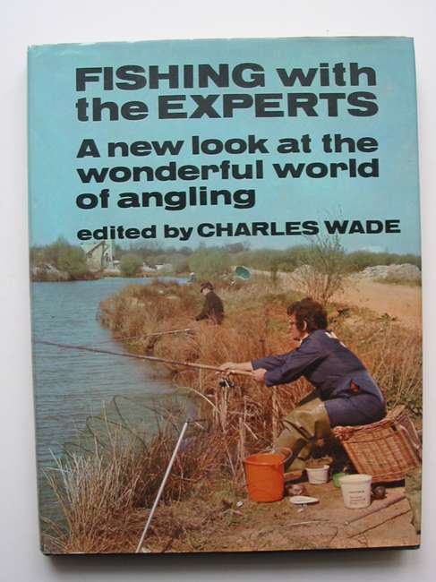 Photo of FISHING WITH THE EXPERTS written by Wade, Charles published by Souvenir Press (STOCK CODE: 820038)  for sale by Stella & Rose's Books