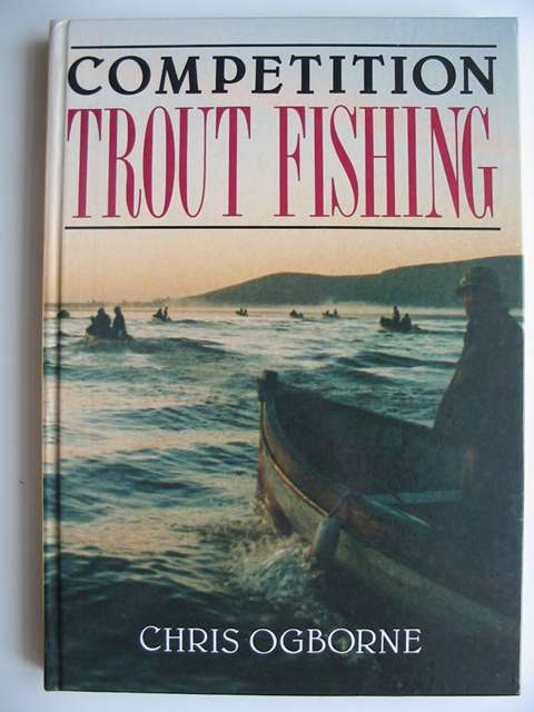 Photo of COMPETITION TROUT FISHING written by Ogborne, Christopher published by The Crowood Press (STOCK CODE: 820307)  for sale by Stella & Rose's Books