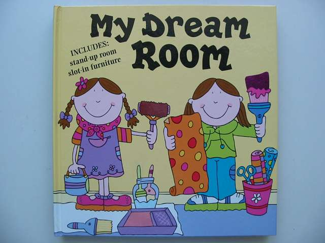 Photo of MY DREAM ROOM illustrated by Abbott, Simon published by Tango Books (STOCK CODE: 820541)  for sale by Stella & Rose's Books