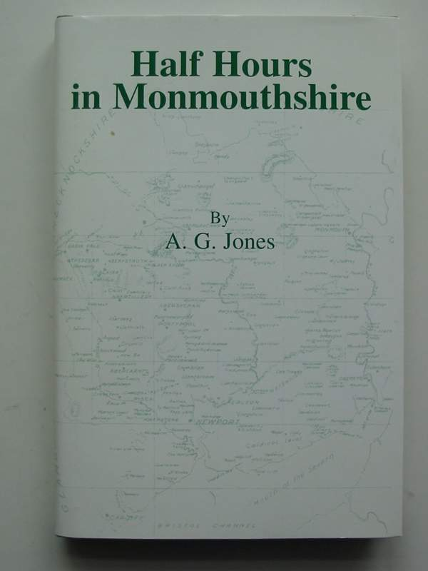 Photo of HALF HOURS IN MONMOUTHSHIRE written by Jones, Adolphe G. published by Monmouthshire County Council (STOCK CODE: 820756)  for sale by Stella & Rose's Books