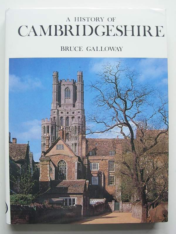 Photo of A HISTORY OF CAMBRIDGESHIRE written by Galloway, Bruce published by Phillimore (STOCK CODE: 820776)  for sale by Stella & Rose's Books