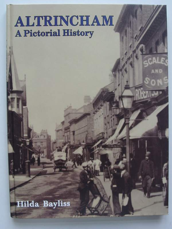 Photo of ALTRINCHAM A PICTORIAL HISTORY written by Bayliss, Hilda published by Phillimore (STOCK CODE: 820791)  for sale by Stella & Rose's Books