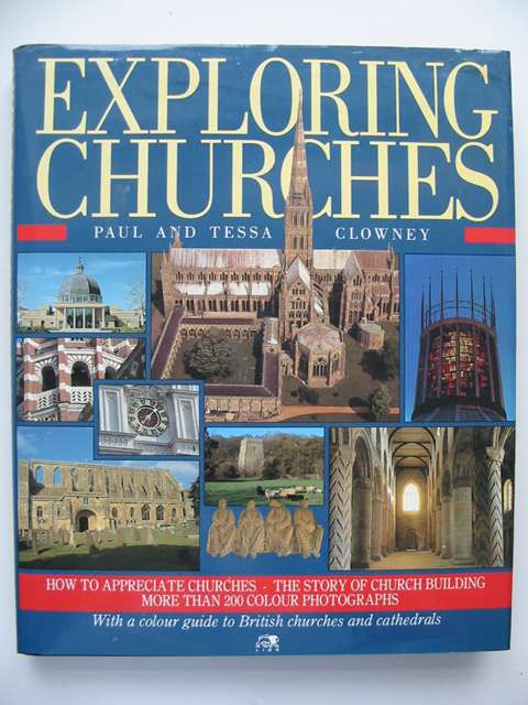 Photo of EXPLORING CHURCHES written by Clowney, Paul<br />Clowney, Tessa published by Lion Publishing plc (STOCK CODE: 820959)  for sale by Stella & Rose's Books