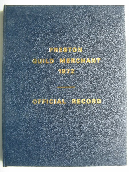 Photo of OFFICIAL RECORD OF THE CELEBRATION OF THE ANCIENT GUILD MERCHANT OF 1972 (STOCK CODE: 821050)  for sale by Stella & Rose's Books