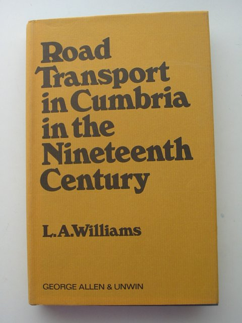 Photo of ROAD TRANSPORT IN CUMBRIA IN THE NINETEENTH CENTURY- Stock Number: 821194