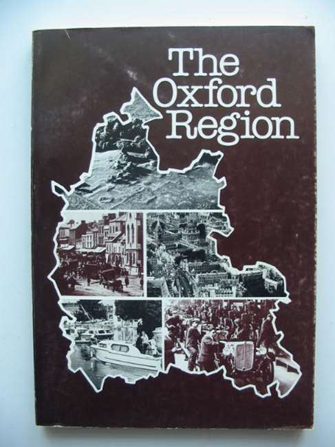 Photo of THE OXFORD REGION written by Rowley, Trevor