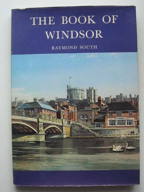 Photo of THE BOOK OF WINDSOR written by South, Raymond published by Barracuda Books (STOCK CODE: 821357)  for sale by Stella & Rose's Books