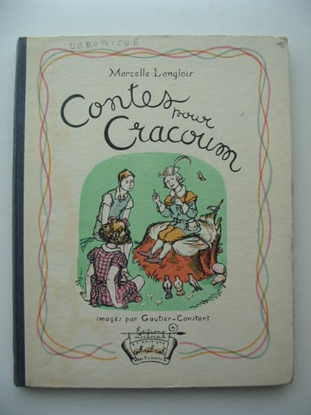 Photo of CONTES POUR CRACOUM written by Langlois, Marcelle illustrated by Gautier-Constant, R. published by Trois Conils (STOCK CODE: 821832)  for sale by Stella & Rose's Books
