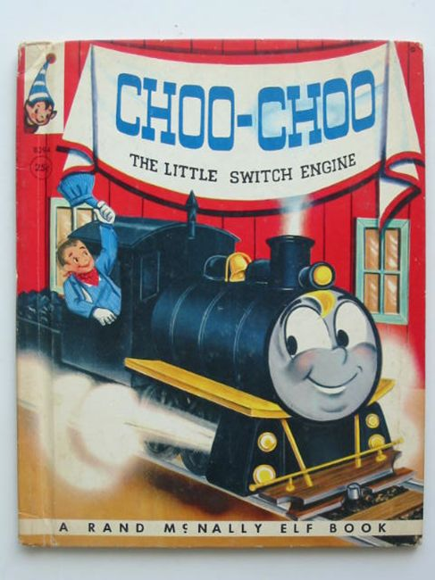Photo of CHOO-CHOO THE LITTLE SWITCH ENGINE written by Wadsworth, Wallace illustrated by Chase, Mary Jane published by Rand McNally & Co. (STOCK CODE: 821935)  for sale by Stella & Rose's Books