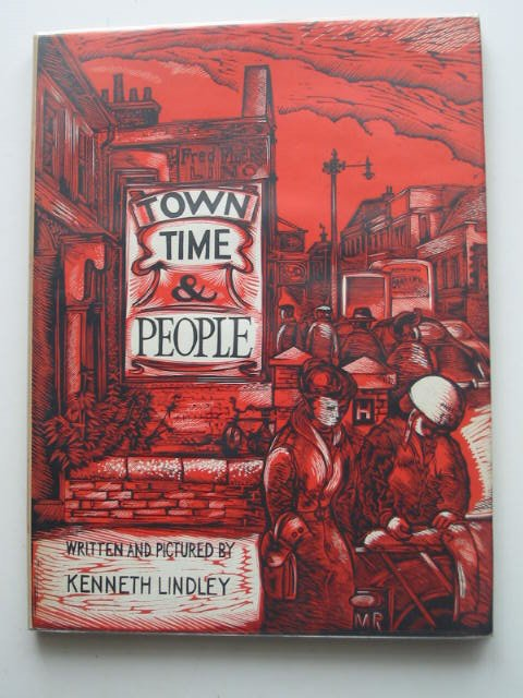 Photo of TOWN TIME AND PEOPLE written by Lindley, Kenneth illustrated by Lindley, Kenneth published by Phoenix House Ltd. (STOCK CODE: 822052)  for sale by Stella & Rose's Books