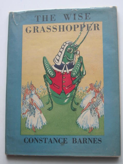 Photo of THE WISE GRASSHOPPER written by Barnes, Constance published by Art & Educational Publishers Limited (STOCK CODE: 822073)  for sale by Stella & Rose's Books