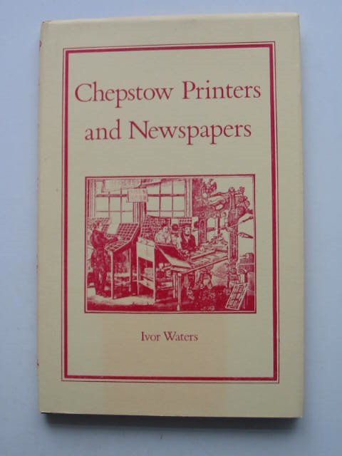 Photo of CHEPSTOW PRINTERS AND NEWSPAPERS- Stock Number: 822181