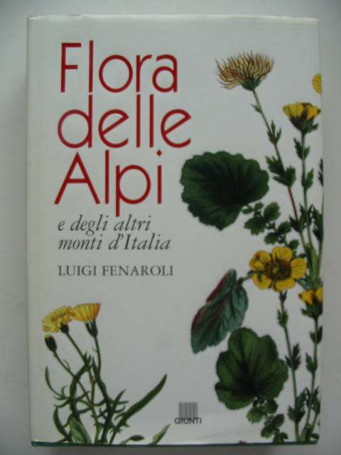 Photo of FLORA DELLE ALPI written by Fenaroli, Luigi published by Giunti (STOCK CODE: 822617)  for sale by Stella & Rose's Books