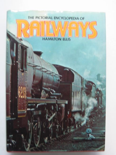 Photo of THE PICTORIAL ENCYCLOPEDIA OF RAILWAYS- Stock Number: 823120