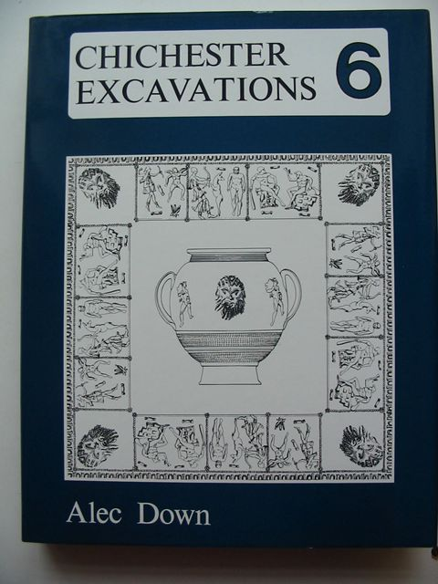 Photo of CHICHESTER EXCAVATIONS 6 written by Down, Alec published by Phillimore (STOCK CODE: 823230)  for sale by Stella & Rose's Books