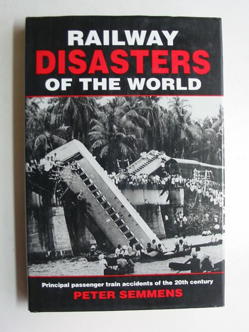 Photo of RAILWAY DISASTERS OF THE WORLD- Stock Number: 823258