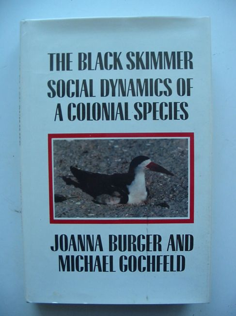 Photo of THE BLACK SKIMMER SOCIAL DYNAMICS OF A COLONIAL SPECIES- Stock Number: 823583