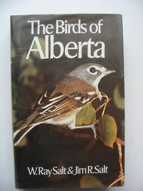 Photo of THE BIRDS OF ALBERTA written by Salt, W. Ray<br />Salt, Jim R. published by Hurtig (STOCK CODE: 823602)  for sale by Stella & Rose's Books
