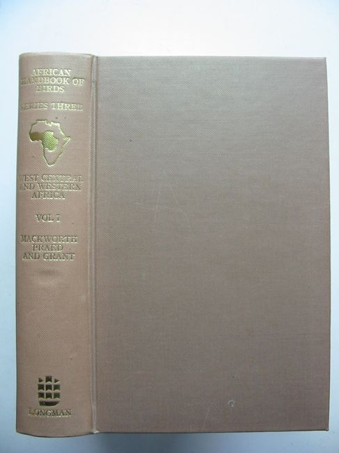 Photo of BIRDS OF WEST CENTRAL AND WESTERN AFRICA SERIES 3 VOLUME 1 written by Mackworth-Praed, C.W.