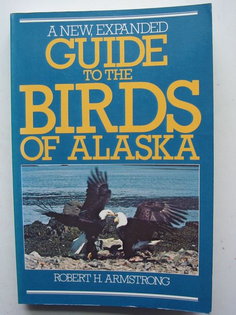 Photo of A NEW EXPANDED GUIDE TO THE BIRDS OF ALASKA- Stock Number: 823685