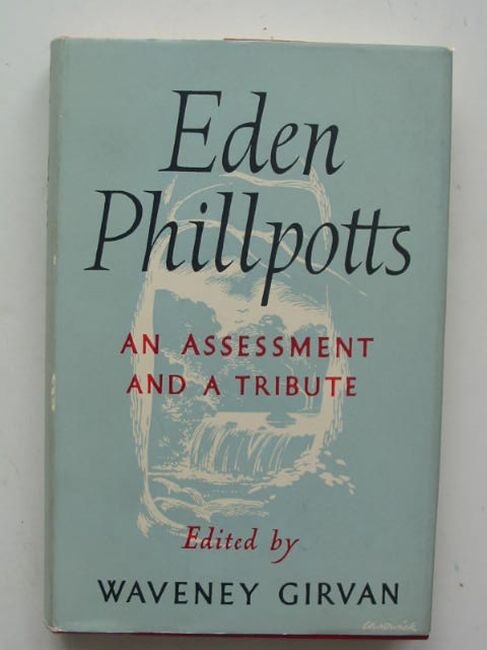 Photo of EDEN PHILLPOTTS written by Girvan, Waveney