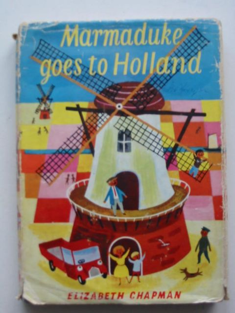 Photo of MARMADUKE GOES TO HOLLAND written by Chapman, Elizabeth illustrated by Williams, Eccles published by Brockhampton Press (STOCK CODE: 823987)  for sale by Stella & Rose's Books