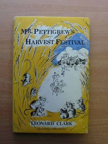 Photo of MR. PETTIGREW'S HARVEST FESTIVAL written by Clark, Leonard illustrated by Sanders, Toffee published by Thornhill Press (STOCK CODE: 983151)  for sale by Stella & Rose's Books