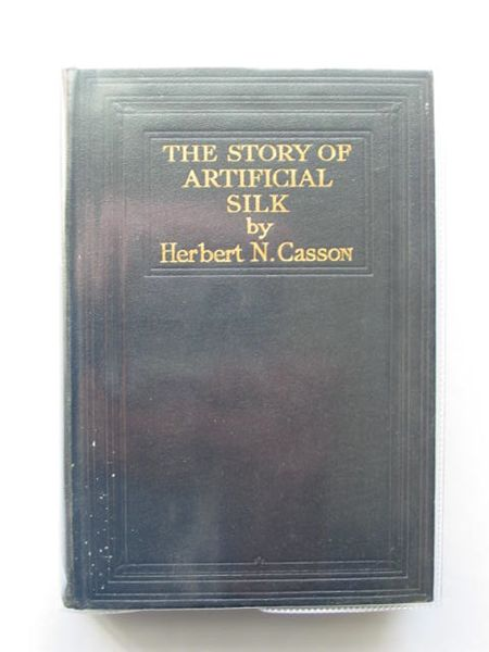 Photo of THE STORY OF ARTIFICIAL SILK written by Casson, Herbert N. published by Efficiency Magazine (STOCK CODE: 987468)  for sale by Stella & Rose's Books