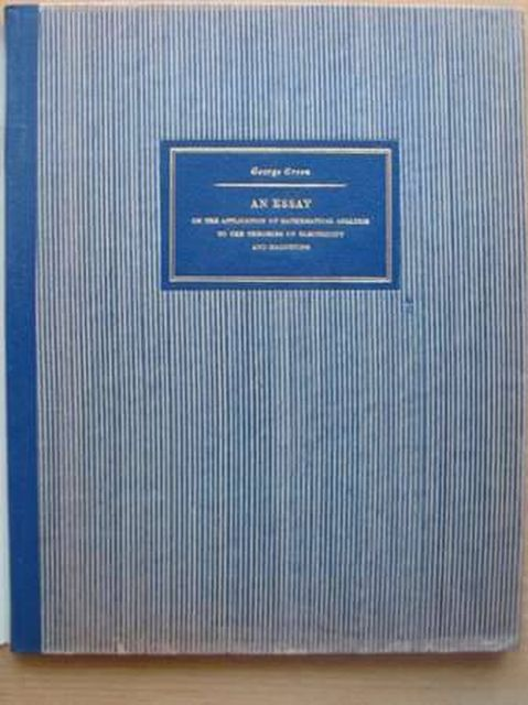 Photo of AN ESSAY ON THE APPLICATION OF MATHEMATICAL ANALYSIS TO THE THEORIES OF ELECTRICITY AND MAGNETISM written by Green, George published by Stig Ekelof (STOCK CODE: 987972)  for sale by Stella & Rose's Books