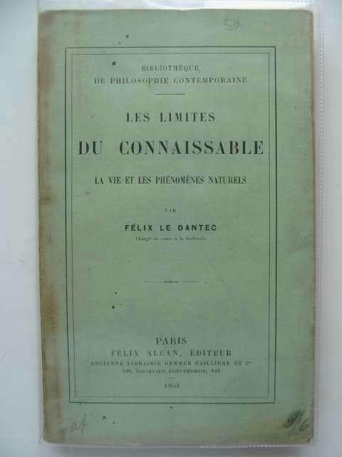 Photo of LES LIMITES DU CONNAISSABLES written by Le Dantec, Felix published by Felix Alcan (STOCK CODE: 988722)  for sale by Stella & Rose's Books