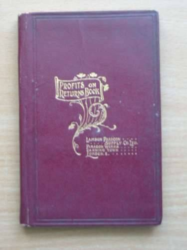 Photo of PROFIT ON RETURNS AND OTHER USEFUL TABLES published by Lamson Paragon Supply Company Ltd. (STOCK CODE: 988954)  for sale by Stella & Rose's Books