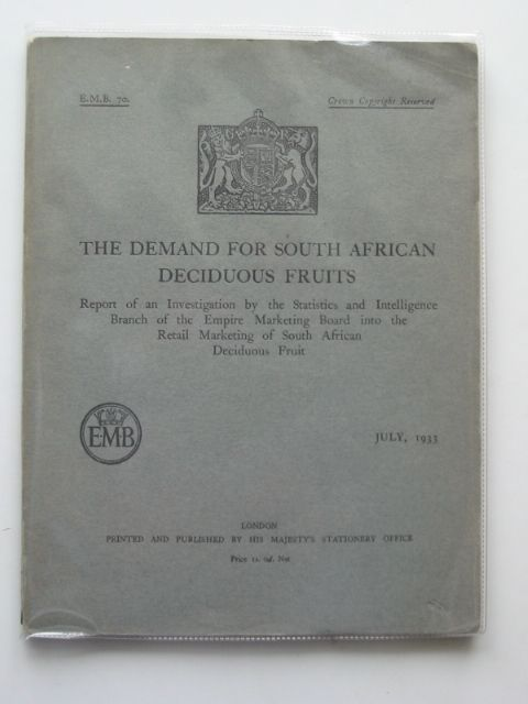 Photo of THE DEMAND FOR SOUTH AFRICAN DECIDUOUS FRUITS published by HMSO (STOCK CODE: 989967)  for sale by Stella & Rose's Books
