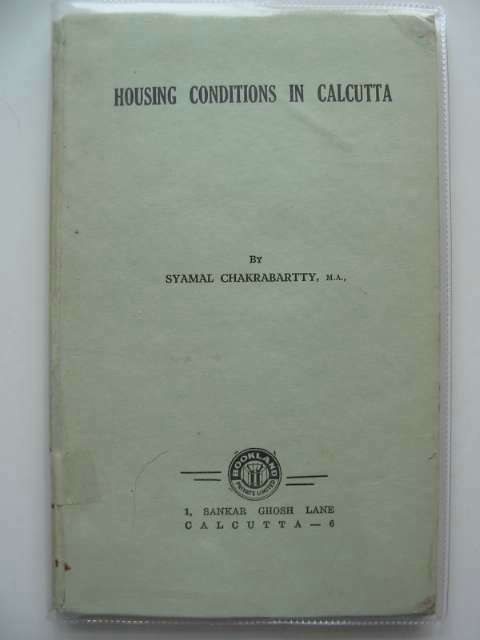 Photo of HOUSING CONDITIONS IN CALCUTTA written by Chakrabartty, Syamal published by Bookland Private Limited (STOCK CODE: 990079)  for sale by Stella & Rose's Books
