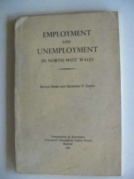 Photo of EMPLOYMENT AND UNEMPLOYMENT IN NORTH-WEST WALES- Stock Number: 990267