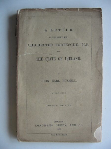 Photo of A LETTER TO THE RIGHT HON. CHICHESTER FORTESCUE M.P. ON THE STATE IF IRELAND- Stock Number: 990293