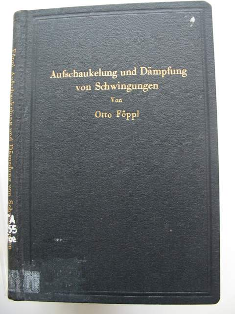 Photo of AUFSHAUKELUNG UND DAMPFUNG VON SCHWINGUNGEN written by Foppl, Otto published by Julius Springer (STOCK CODE: 990319)  for sale by Stella & Rose's Books