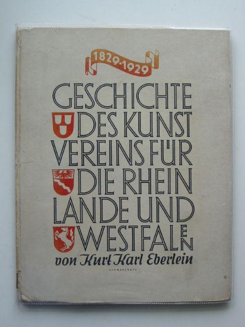Photo of GESCHICHTE DES KUNSTVEREINS FUR DIE RHIENLANDE UND WESTFALEN 1829-1929 written by Eberlein, Kurt Karl (STOCK CODE: 990331)  for sale by Stella & Rose's Books