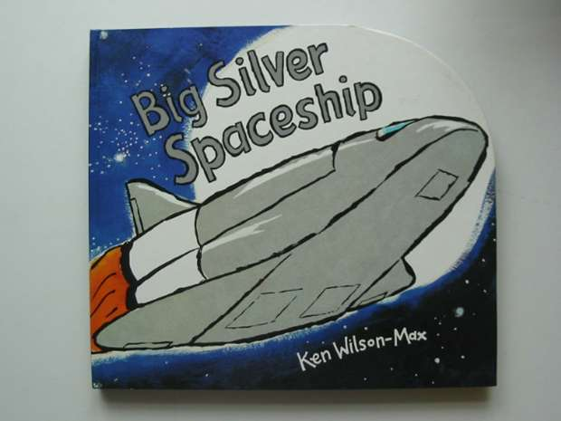 Photo of BIG SILVER SPACESHIP written by Wilson-Max, Ken illustrated by Wilson-Max, Ken published by David Bennett Books (STOCK CODE: 990922)  for sale by Stella & Rose's Books