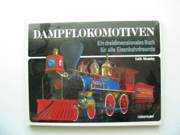 Photo of DAMPFLOKOMOTIVEN written by Moseley, Keith illustrated by Moseley, Keith published by Ueberreuter (STOCK CODE: 991025)  for sale by Stella & Rose's Books