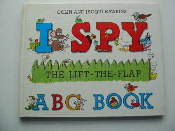 Photo of I SPY THE LIFT-THE-FLAP ABC BOOK written by Hawkins, Colin<br />Hawkins, Jacqui illustrated by Hawkins, Colin<br />Hawkins, Jacqui published by Walker Books (STOCK CODE: 991287)  for sale by Stella & Rose's Books