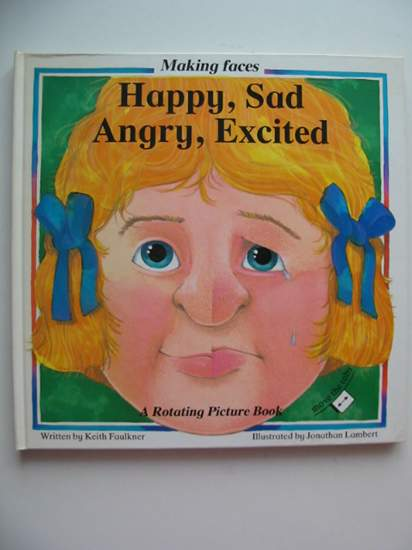 Photo of MAKING FACES HAPPY, SAD, ANGRY, EXCITED written by Faulkner, Keith illustrated by Lambert, Jonathan published by Smithmark (STOCK CODE: 991410)  for sale by Stella & Rose's Books