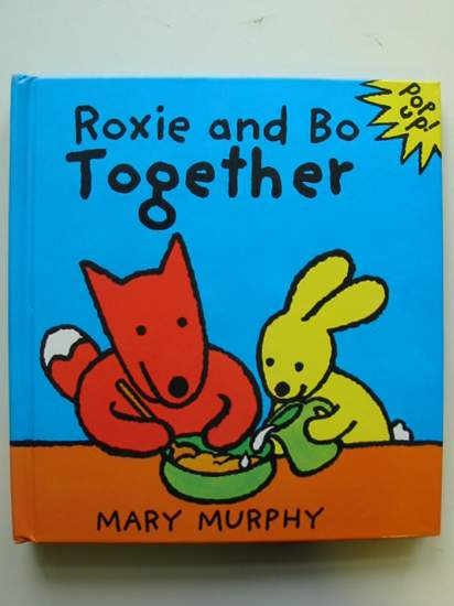 Photo of ROXIE AND BO TOGETHER written by Murphy, Mary illustrated by Murphy, Mary published by Tango Books (STOCK CODE: 991722)  for sale by Stella & Rose's Books