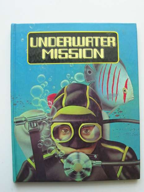 Photo of UNDERWATER MISSION illustrated by Pastor, Terry published by Methuen Walker Books (STOCK CODE: 991910)  for sale by Stella & Rose's Books